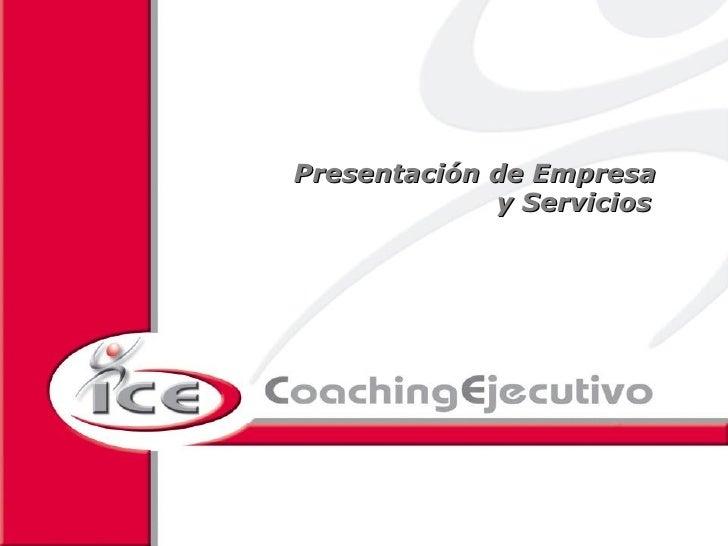 Presentación de Empresa              y Servicios                                                                         ...