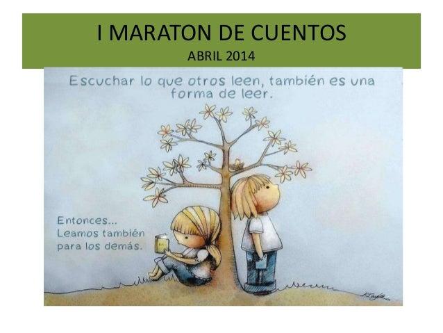 I MARATON DE CUENTOS ABRIL 2014