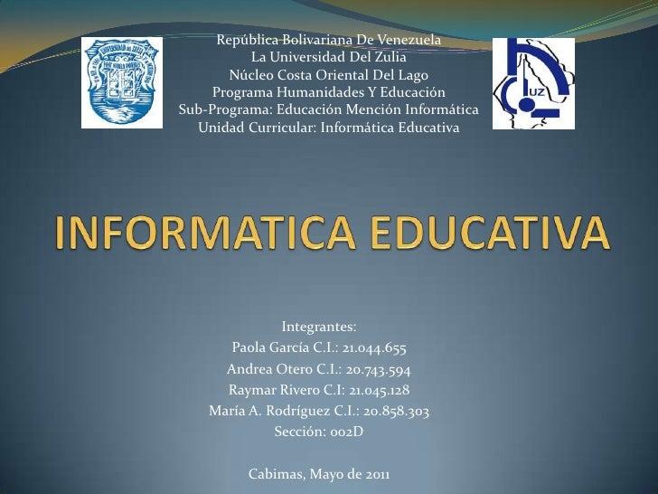 República Bolivariana De Venezuela          La Universidad Del Zulia       Núcleo Costa Oriental Del Lago    Programa Huma...