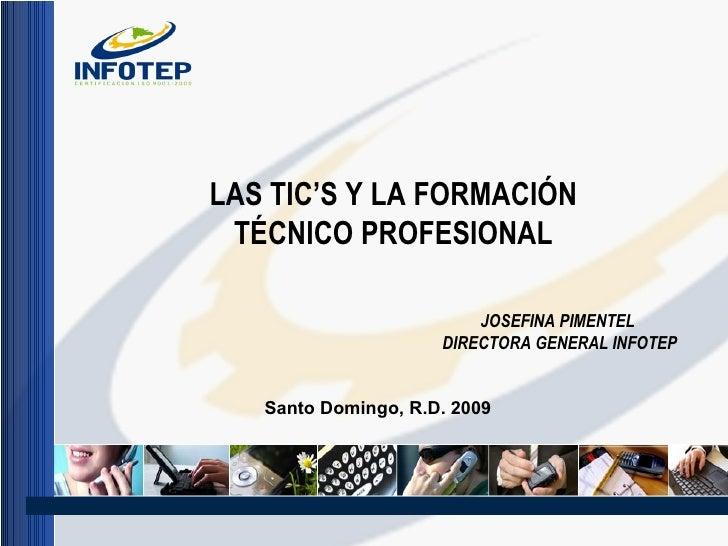 LAS TIC'S Y LA FORMACIÓN TÉCNICO PROFESIONAL JOSEFINA ... 86889f14fcd3