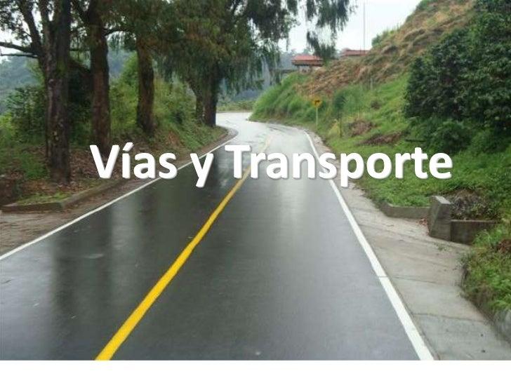 Vías y Transporte<br />