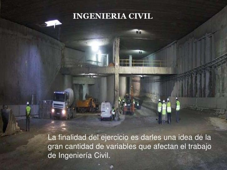 INGENIERIA CIVIL<br />INGENIERIA CIVIL<br />Mauricio Ocampo<br />Diana Castañeda<br />Natalia Guerra<br />Foto: Burj Al Ar...