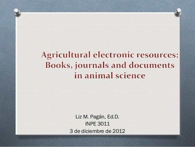 Liz M. Pagán, Ed.D.       INPE 30113 de diciembre de 2012