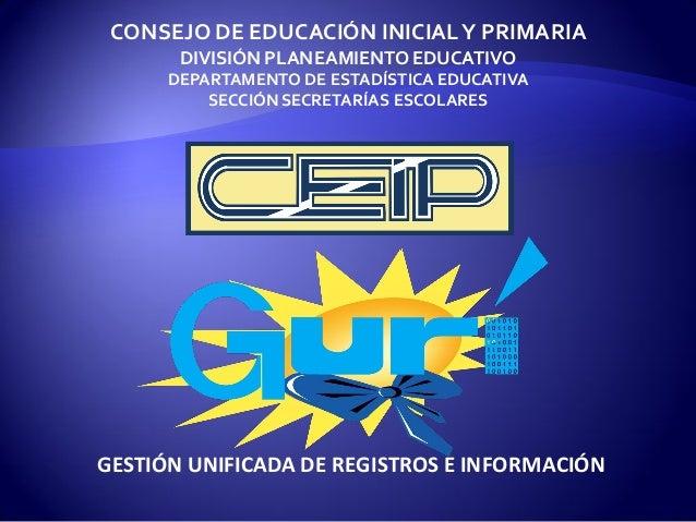 CONSEJO DE EDUCACIÓN INICIAL Y PRIMARIA DIVISIÓN PLANEAMIENTO EDUCATIVO DEPARTAMENTO DE ESTADÍSTICA EDUCATIVA SECCIÓN SECR...