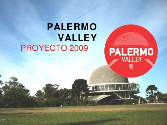 PALERMO VALLEY PROYECTO 2009