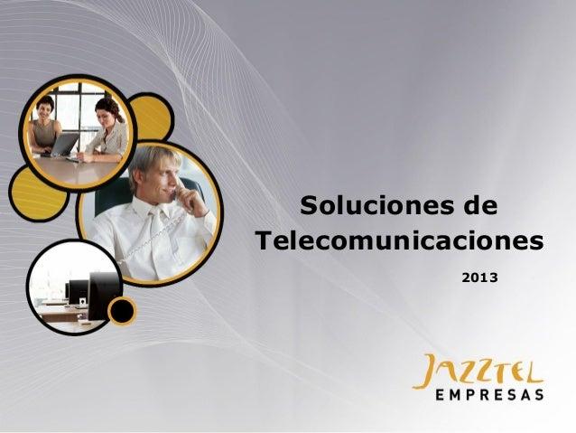Soluciones de Telecomunicaciones 2013