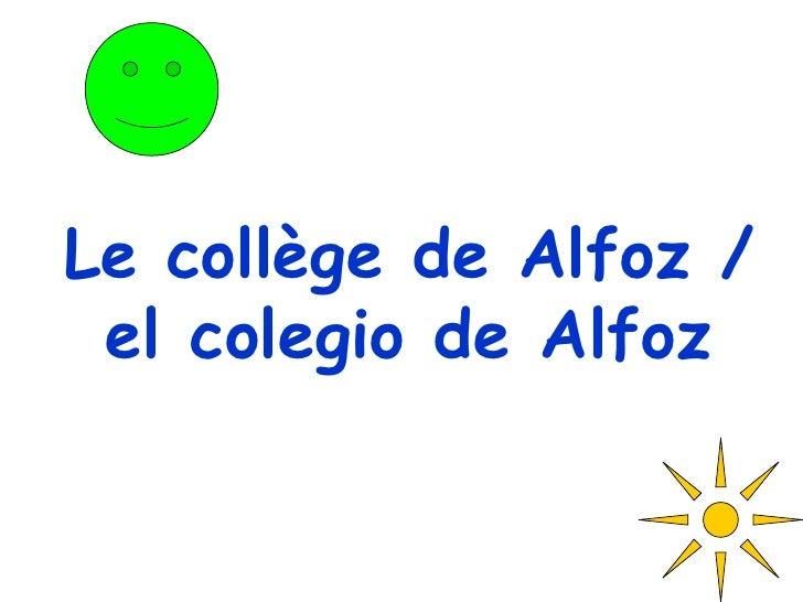 Le collège de Alfoz / el colegio de Alfoz