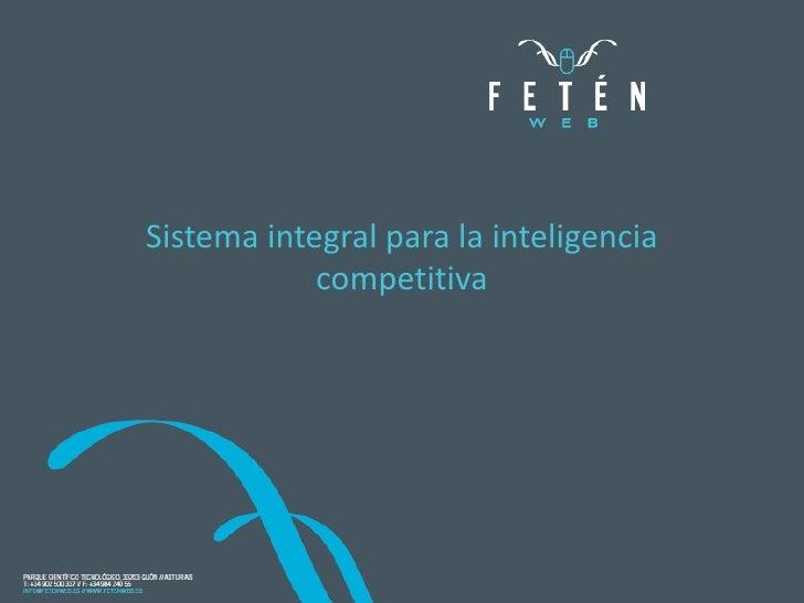 PRESENTACION Y REFERENCIAS<br />¿Quiénes somos?<br />Sistema integral para la inteligencia competitiva<br />