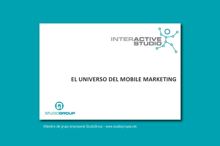 EL UNIVERSO DEL MOBILE MARKETING