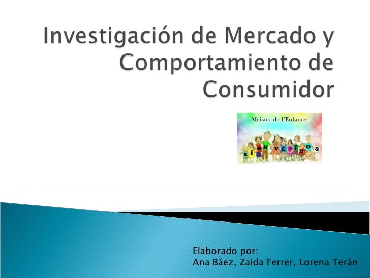 Elaborado por:  Ana Báez, Zaida Ferrer, Lorena Terán