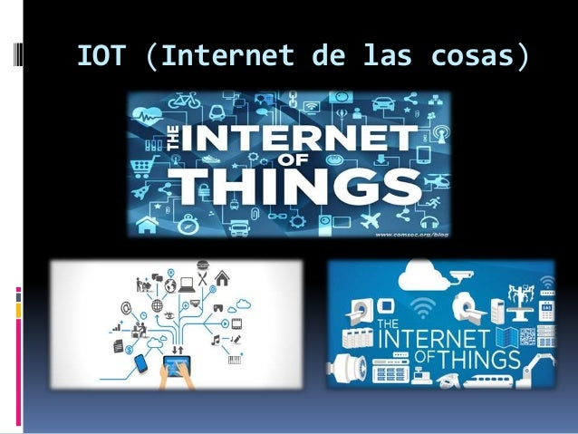 IOT (Internet de las cosas)
