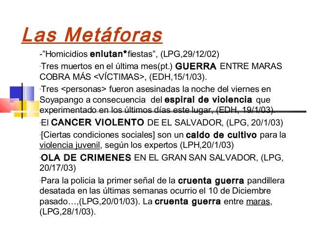 """Las Metáforas -""""Homicidios enlutan*fiestas"""", (LPG,29/12/02) -Tres muertos en el última mes(pt.) GUERRA ENTRE MARAS COBRA M..."""