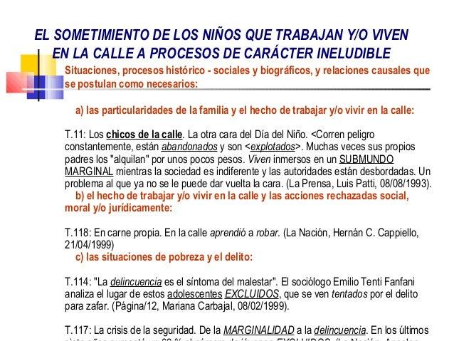 EL SOMETIMIENTO DE LOS NIÑOS QUE TRABAJAN Y/O VIVEN   EN LA CALLE A PROCESOS DE CARÁCTER INELUDIBLE    Situaciones, proces...
