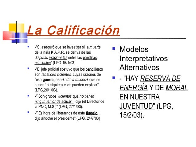 """La Calificación    -""""S. aseguró que se investiga si la muerte                                                         Mode..."""