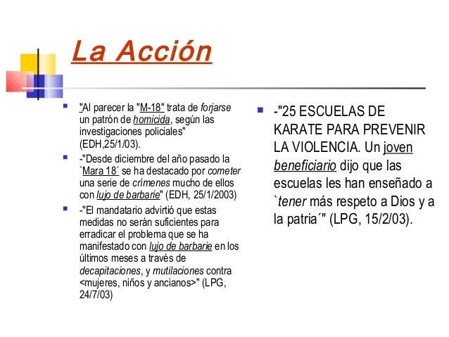 """La Acción   """"Al parecer la """"M-18"""" trata de forjarse      -""""25 ESCUELAS DE    un patrón de homicida, según las    investi..."""