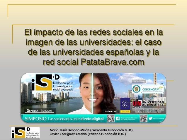 El impacto de las redes sociales en la imagen de las universidades: el caso de las universidades españolas y la red social...