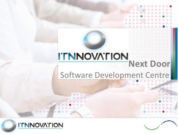 Next DoorSoftware Development Centre