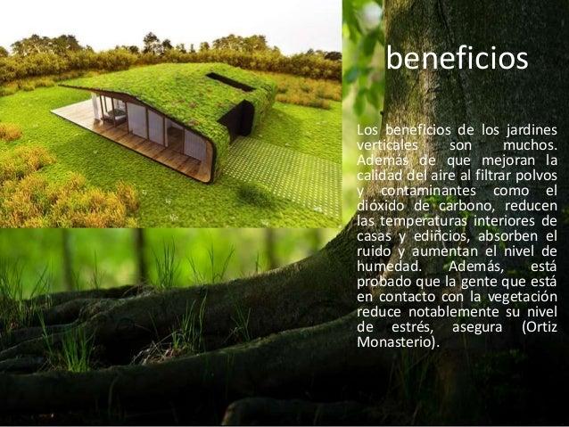 Jardines verticales for Beneficios de los jardines verticales