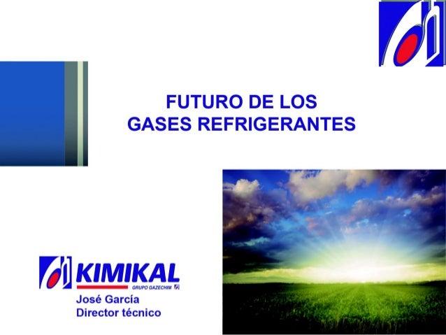 REGLAMENTO CE GASES FLUORADO F-GAS OBJETIVO: • Proteger el medio ambiente mediante la reducción de las emisiones de gases ...