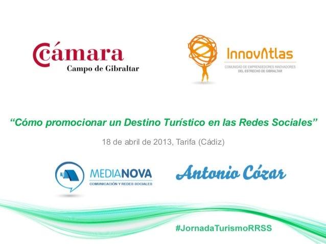 """""""Cómo promocionar un Destino Turístico en las Redes Sociales""""18 de abril de 2013, Tarifa (Cádiz)"""
