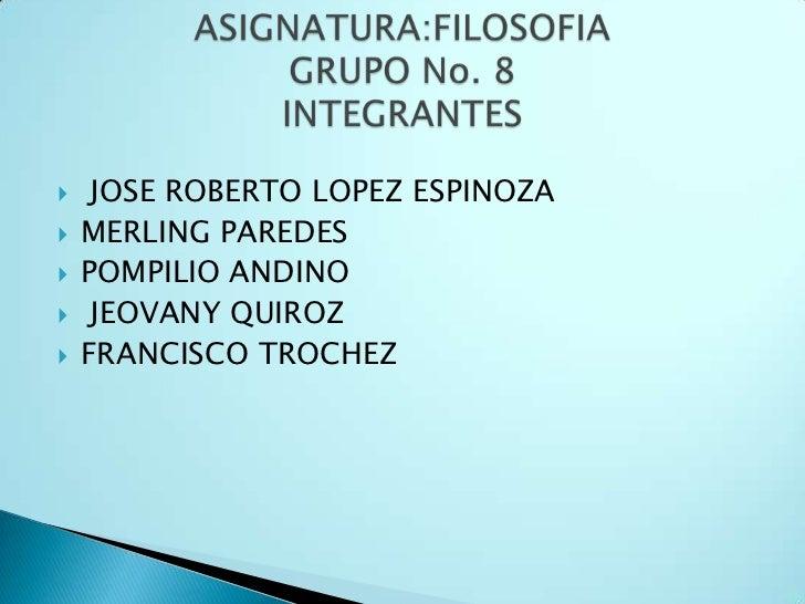     JOSE ROBERTO LOPEZ ESPINOZA   MERLING PAREDES   POMPILIO ANDINO    JEOVANY QUIROZ   FRANCISCO TROCHEZ