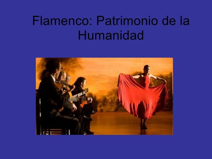 Flamenco: Patrimonio de la Humanidad