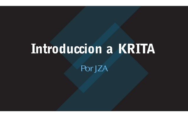 Introduccion a KRITA Por JZA