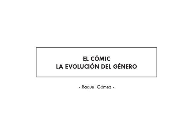 EL CÓMIC LA EVOLUCIÓN DEL GÉNERO - Raquel Gómez -
