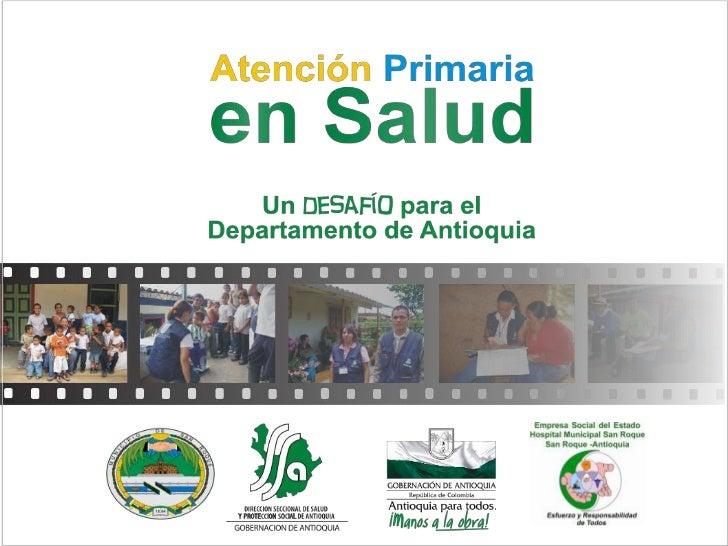 """Lanzamiento Municipal delProyecto Familia Saludable     Atención Primaria en Salud      """"LA S FA M IL IA S D E H O Y """""""