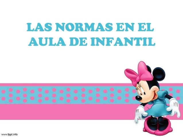 LAS NORMAS EN ELAULA DE INFANTIL