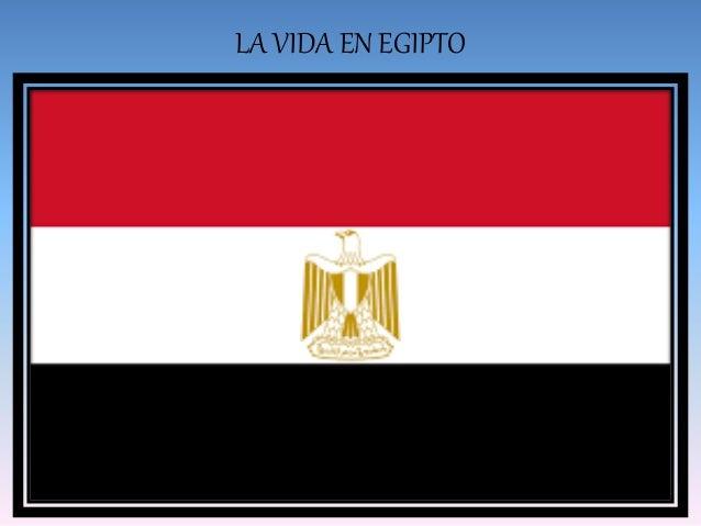 LA VIDA EN EGIPTO
