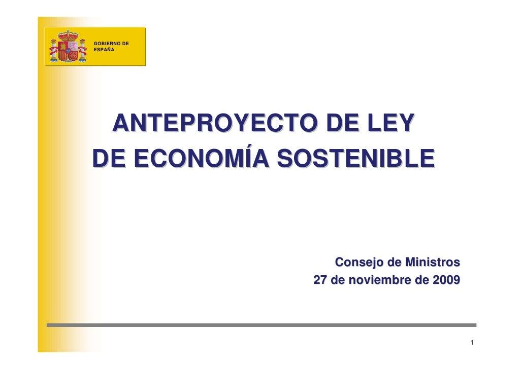 Presentacion anteproyecto ley e econom a sostenible 27 11 09 for Clausula suelo consejo de ministros