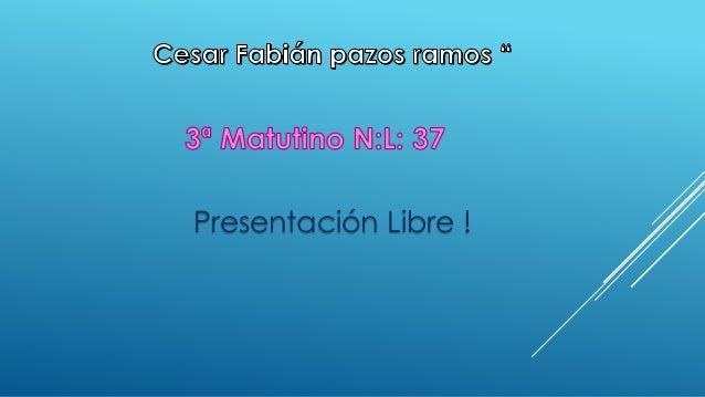 Presentación Libre !