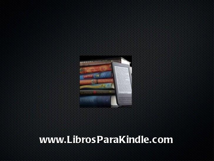www.LibrosParaKindle.com