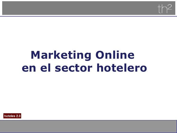 Marketing Online  en el sector hotelero