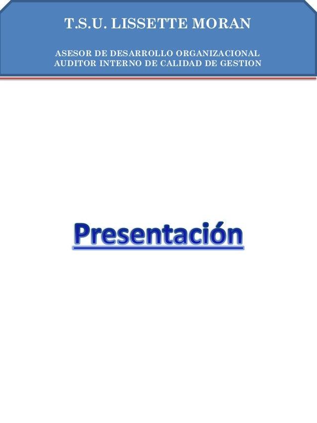 INFORME DE GESTIONRECURSOS HUMANOSAÑO 2011INFORME DE GESTIONRECURSOS HUMANOSAÑO 2011T.S.U. LISSETTE MORANASESOR DE DESARRO...