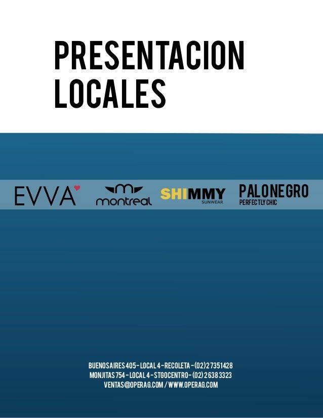 Presentacion  Locales  Buenos Aires 405 - Local 4 - Recoleta - (02) 2 735 1428  Monjitas 754 - Local 4 - Stgo Centro - (02...