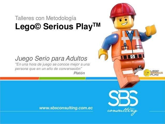 """Talleres con Metodología Lego© Serious PlayTM Juego Serio para Adultos """"En una hora de juego se conoce mejor a una persona..."""