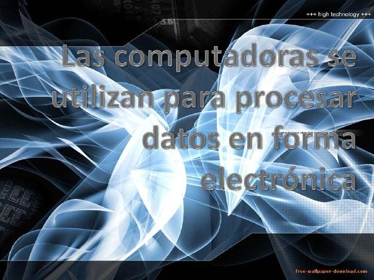 Sistema Informático                    Interacción entreComponentes Físicos:                           Componentes Lógico...