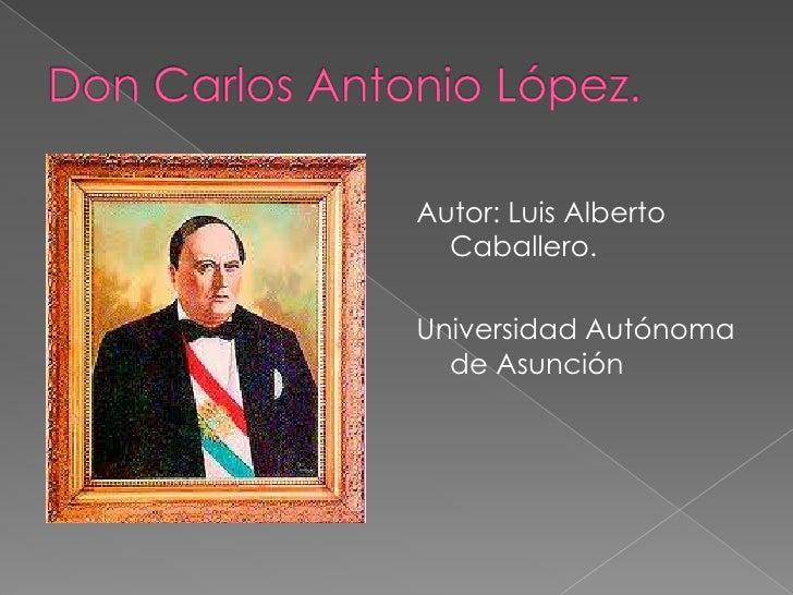Autor: Luis Alberto  Caballero.Universidad Autónoma  de Asunción