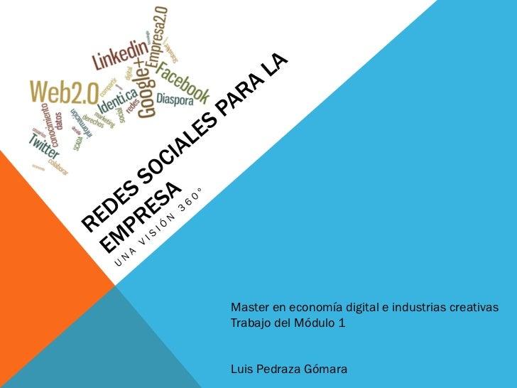Master en economía digital e industrias creativasTrabajo del Módulo 1Luis Pedraza Gómara