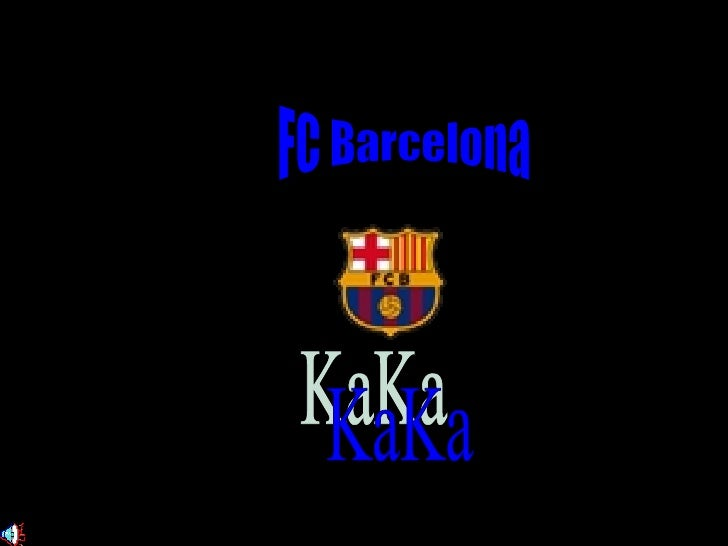 FC Barcelona KaKa