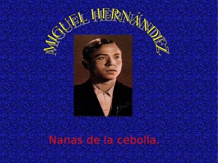 Nanas de la cebolla. MIGUEL HERNÁNDEZ