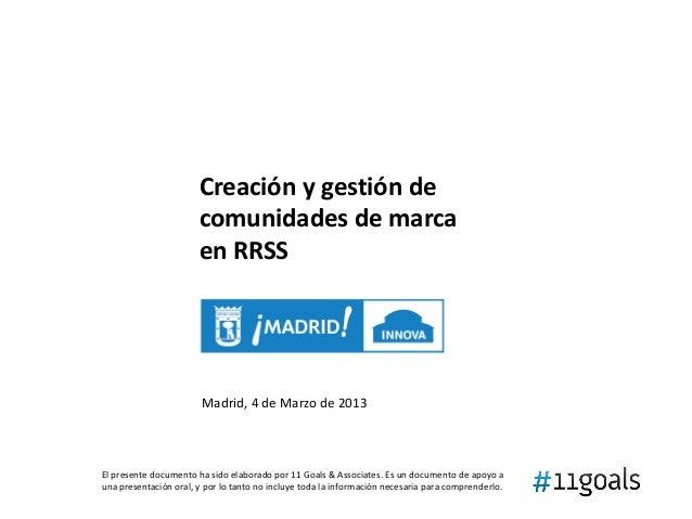 Creación y gestión de                       comunidades de marca                       en RRSS                        Madr...