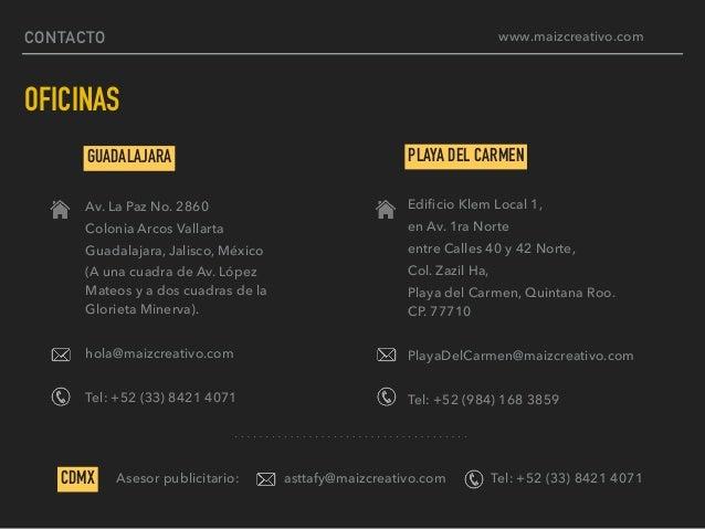 CONTACTO OFICINAS GUADALAJARA Av. La Paz No. 2860 Colonia Arcos Vallarta Guadalajara, Jalisco, México (A una cuadra de Av....