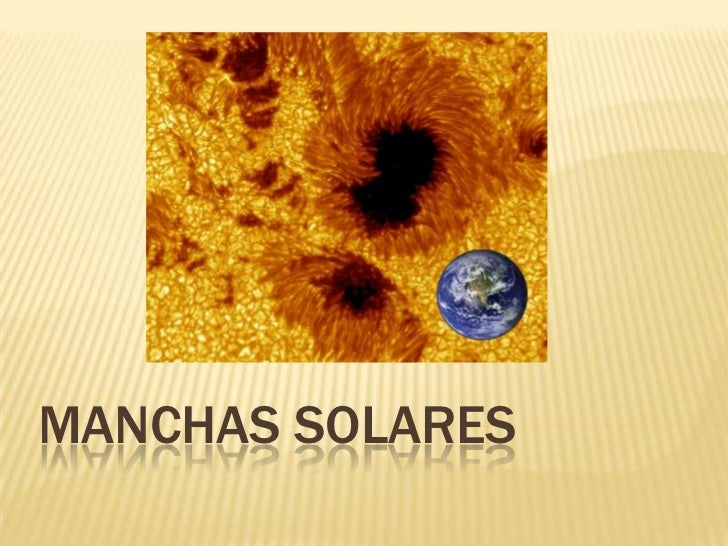 MANCHAS SOLARES<br />