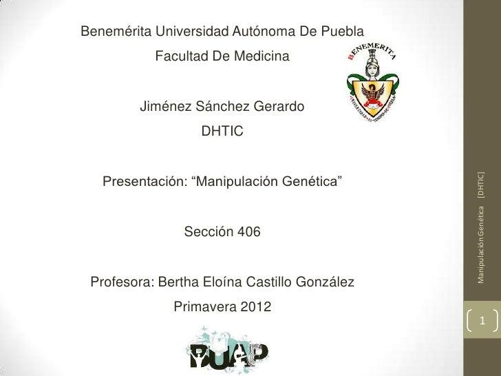 Benemérita Universidad Autónoma De Puebla           Facultad De Medicina        Jiménez Sánchez Gerardo                  D...