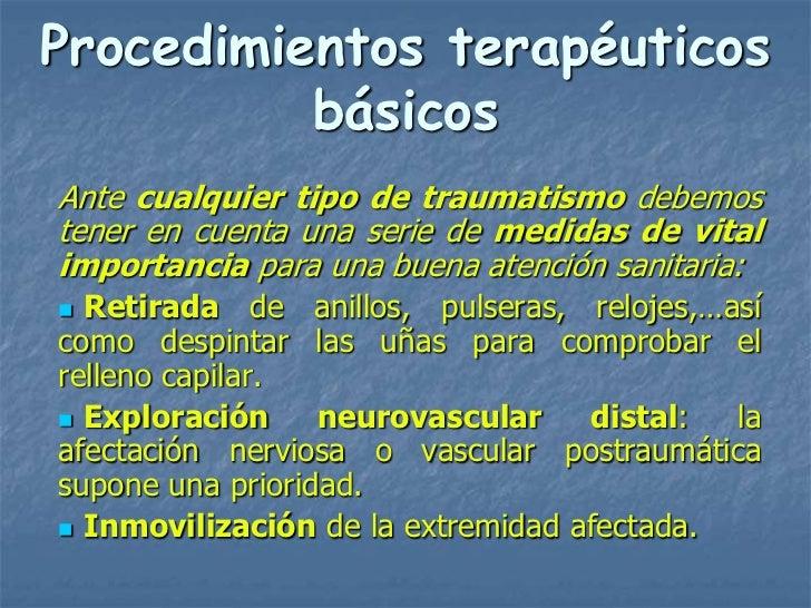 Procedimientos terapéuticos          básicosAnte cualquier tipo de traumatismo debemostener en cuenta una serie de medidas...