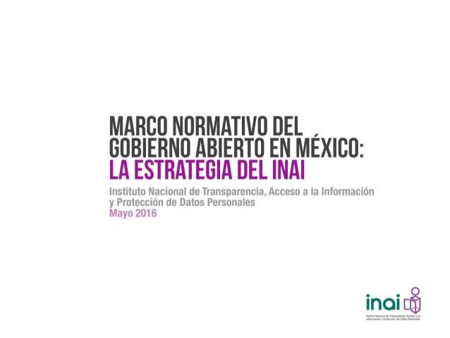 Marco Normativo del Gobierno Abierto en México Slide 2