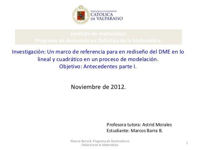 Instituto de matemática         Programa de doctorado en Didáctica de la Matemática.Investigación: Un marco de referencia ...
